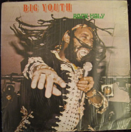 Big Youth Rock Holy