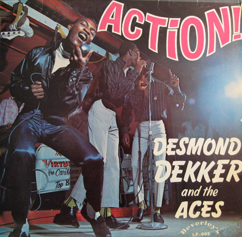 Desmond Dekker and the Aces – Action! (1968)