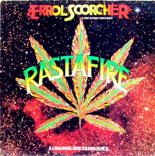 Errol Scorcher & the Revolutionaries - Rastafire
