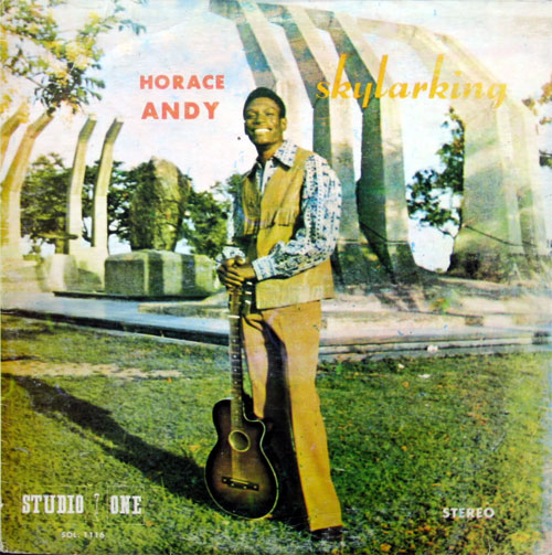 Horace Andy - Skylarking (Studio One 1969)