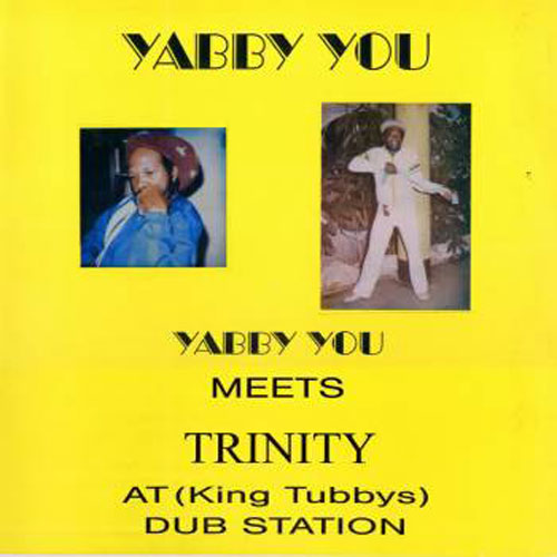 Yabby You Meets Trinity