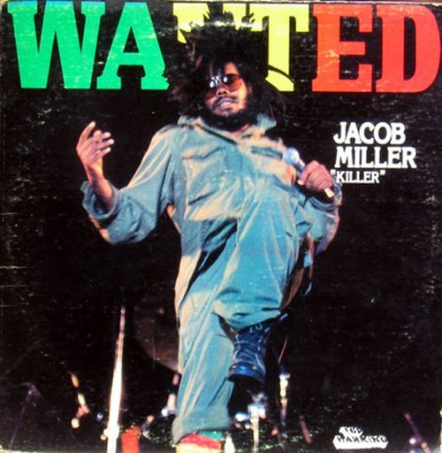 Jacob Miller - Wanted
