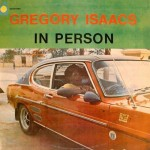 Gregory Isaacs - In Person