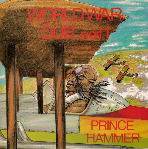 Prince Hammer World War Dub