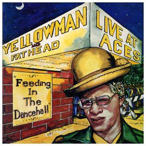 Yellowman and Fathead - Live at Aces