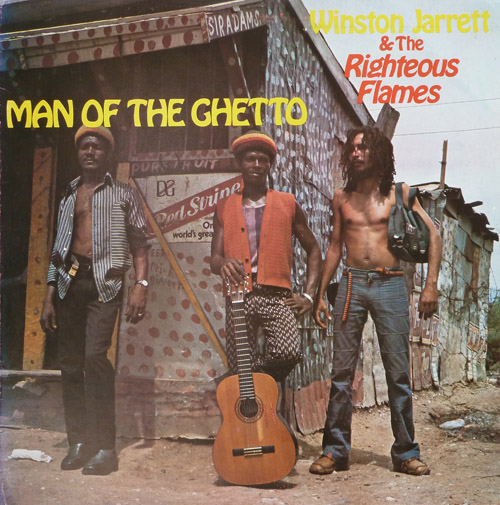 Winston Jarrett & The Righteous Flames - Man of the Ghetto [1977]