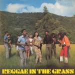 Reggae in the Grass - Various Artists [1969]