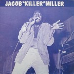 Jacob Miller - Jacob 'Killer' Miller [1978]