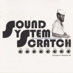 Sound System Scratch - Lee Perry's Dubplate Mixes 1973 - 1979