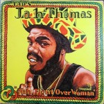 Jah Thomas ‎- Nah Fight Over Woman [1980]
