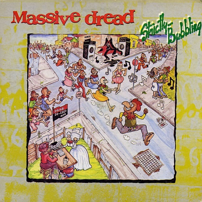 Massive Dread - Strictly Bubbling [1982]
